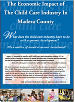 The Economic Impact of the Child Care Industry in Madera County Report